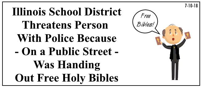 Illinois: Police Needed Over Free Holy Bibles? - JESUS, OUR